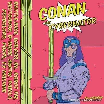 Conan The Cybernator [2020]