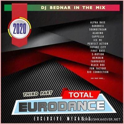 DJ Bednar - Total Eurodance (Exclusive Megamix) Third Part [2020]