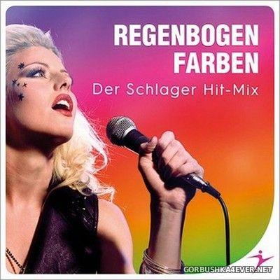 Regenbogenfarben - Der Schlager Hit-Mix [2020]