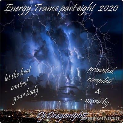 DJ Dragon1965 - Energy Trance Mix (Part Eight) [2020]