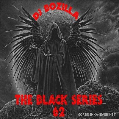 DJ Bozilla - The Black Series 62 [2020]