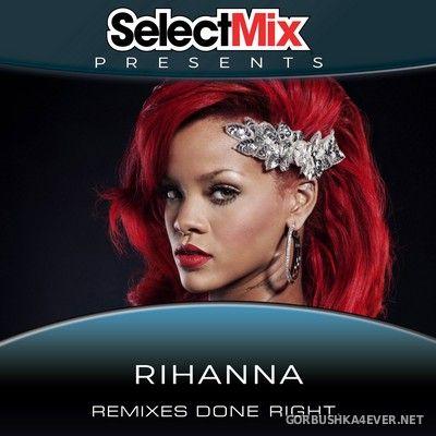 Rihanna - Select Mix Presents Rihanna [2020]