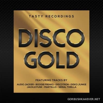[Tasty Recordings] Disco Gold [2020]