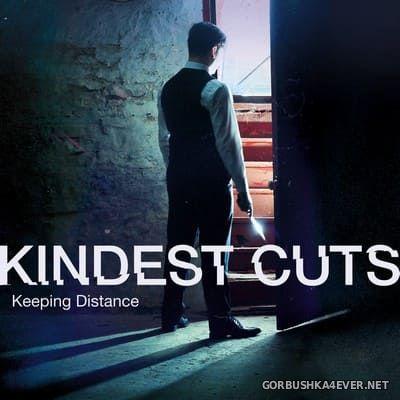 Kindest Cuts - Keeping Distance [2020]