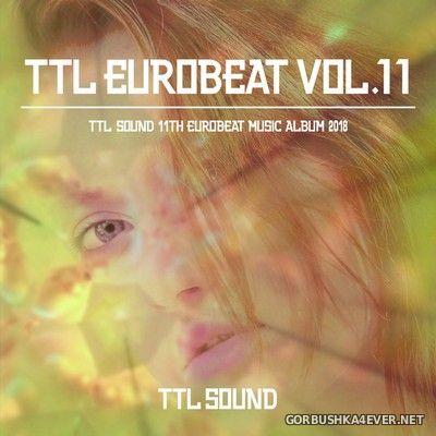 [TTL Sound] TTL Eurobeat vol 11 [2020]