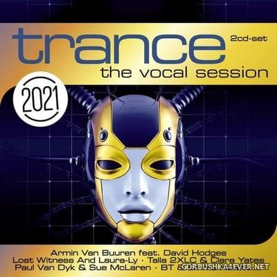 [ZYX] Trance - The Vocal Session 2021 [2020] / 2xCD