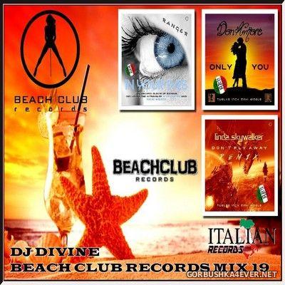 DJ Divine - Beach Club Records Mix 19 [2020]
