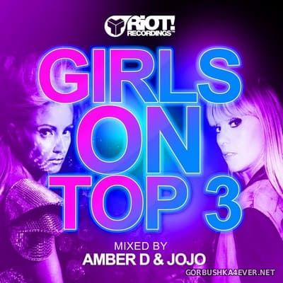 [RIOT] Girls On Top vol 3 [2014] Mixed By Amber D & Jo Jo
