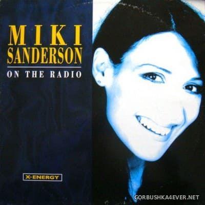 Miki Sanderson - On The Radio [1999]
