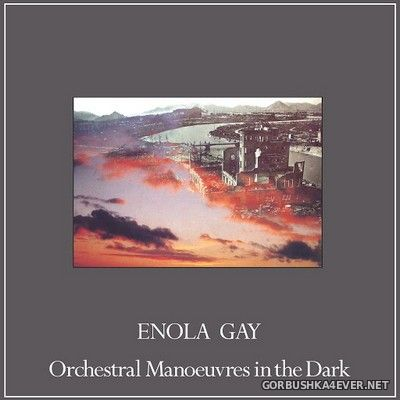 Orchestral Manoeuvres In The Dark - Enola Gay (Remixes) [2020]