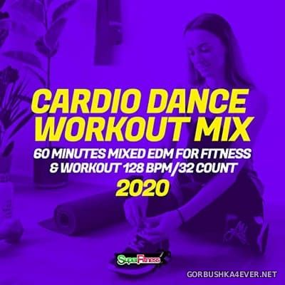 [SuperFitness] Cardio Dance Workout Mix [2020]
