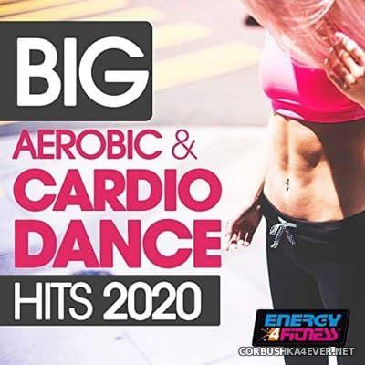 [Energy 4 Fitness] Big Aerobic & Cardio Dance Hits [2020]