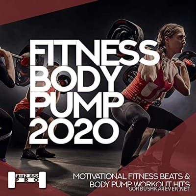 [Fitness Pro] Fitness Body Pump [2020]