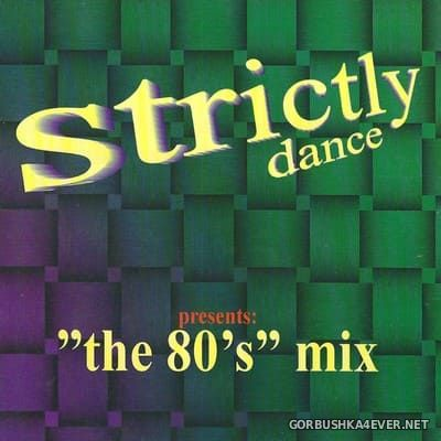 [Strictly Dance] The 80's Mix [1998]