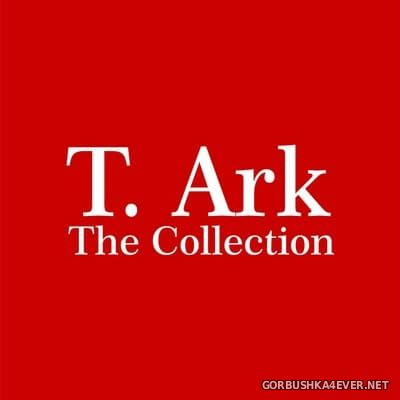 T. Ark - The Collection [2016]