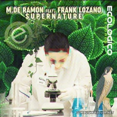 M. De Ramon feat Frank Lozano - Supernature [2020]