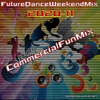 [Future Records] Future Dance Weekend Mix 2020-11 [2020] CommercialFunMix