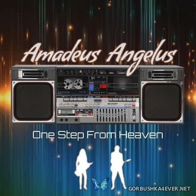 Amadeus Angelus - One Step From Heaven [2020]