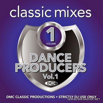 [DMC] Classic Mixes - Dance Producers vol 1 [2020]