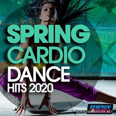 [Energy 4 Fitness] Spring Cardio Dance Hits [2020]