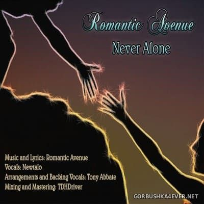 Romantic Avenue - Never Alone [2020]