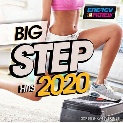 [Energy 4 Fitness] Big Step Hits [2020]