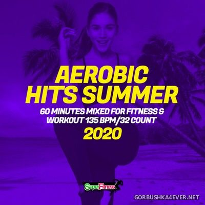 [SuperFitness] Aerobic Hits Summer [2020]