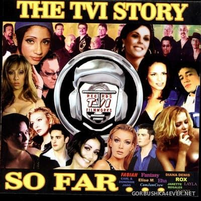 [TVI Records & Filmworks] The TVI Story So Far... [2006]