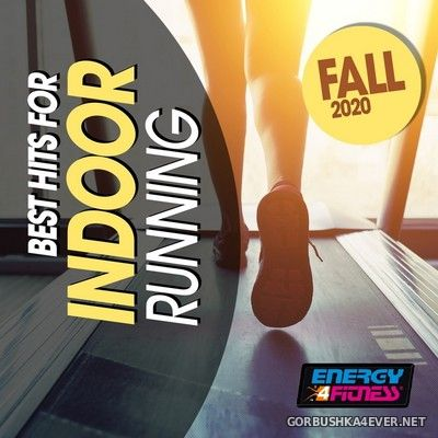 [Energy 4 Fitness] Best Hits For Indoor Running Fall [2020]