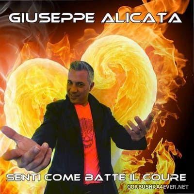 Giuseppe Alicata - Senti Come Batte Il Coure [2016]