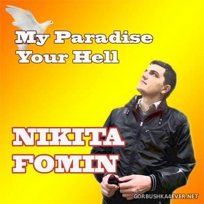 Nikita Fomin - My Paradise Your Hell [2020]