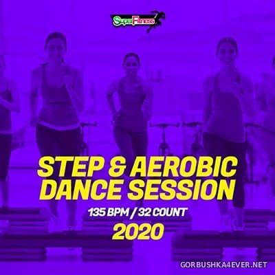 [SuperFitness] Step & Aerobic Dance Session [2020]
