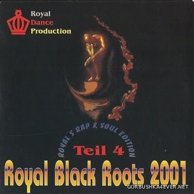 [Royal Dance] Royal Black Roots vol 4 [2001]