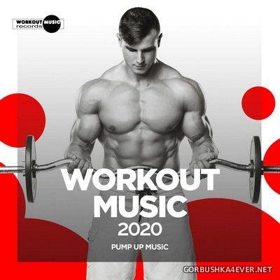 Workout Music 2020 - Pump Up Music [2020]