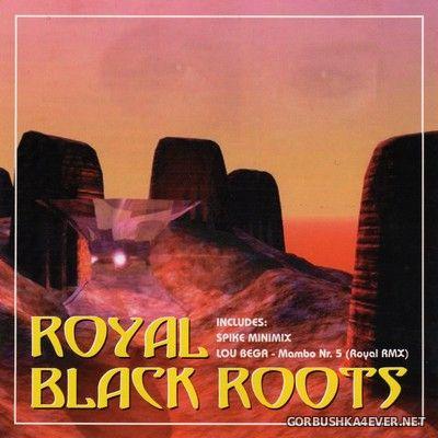 [Royal Dance] Royal Black Roots vol 1 [1999]