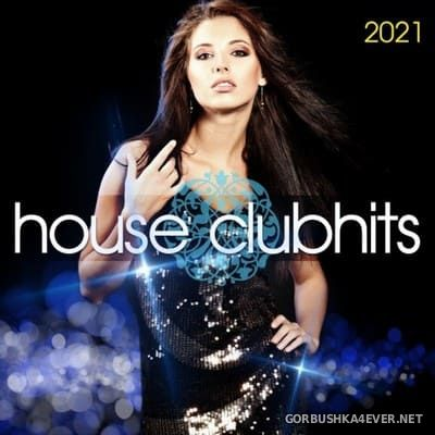 House Clubhits 2021 [2020]