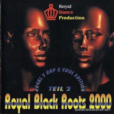 [Royal Dance] Royal Black Roots vol 2 [2000]