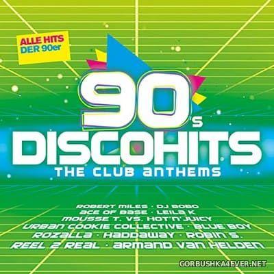 90s Disco Hits - The Club Antehms vol 1 [2018]