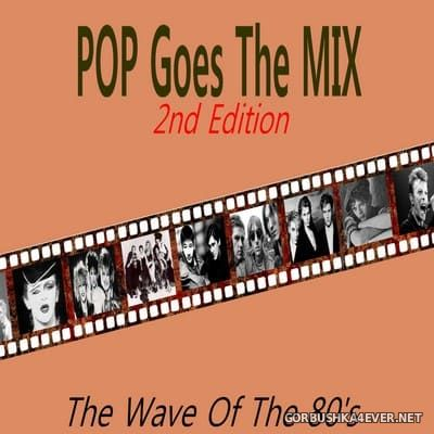 Marc Hartman - Pop Goes The Mix (The Waves Of The 80's) 2nd Edition [2020]