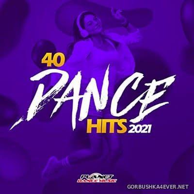 [Planet Dance Music] 40 Dance Hits 2021 [2020]