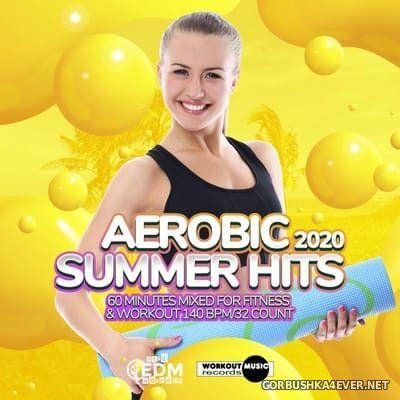 Hard EDM Workout - Aerobic Summer Hits 2020