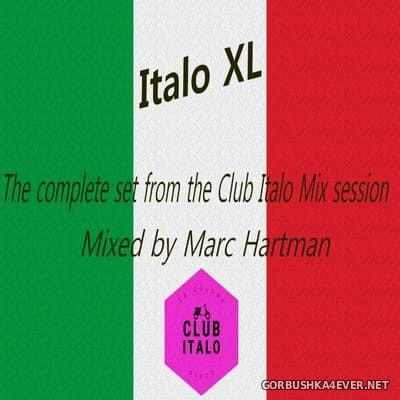 Marc Hartman - The Complete Set From The Club Italo Session [2020]