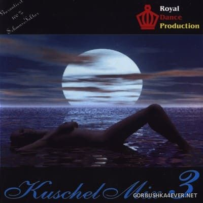 [Royal Dance] Royal Kuschelmix vol 3 [2002]