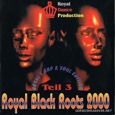 [Royal Dance] Royal Black Roots vol 3 [2000]