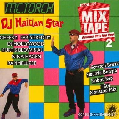 [360° Records] DJ Haitian Star - German 80's Hip Hop 2 [2017]