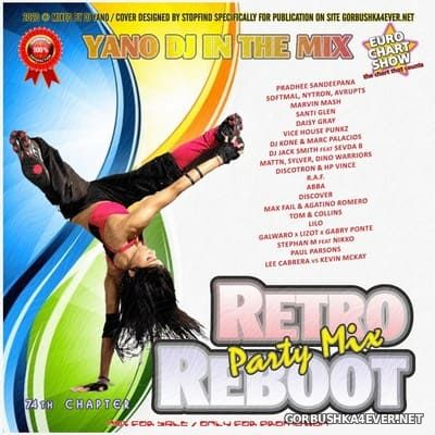 DJ Yano - Retro Reboot Party Mix 74 [2020]