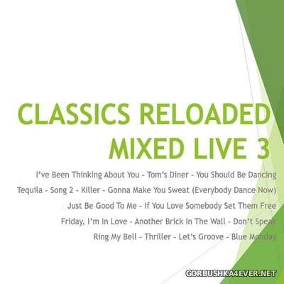 DJ Pich - Classics Reloaded (Mixed Live) 3 [2020]