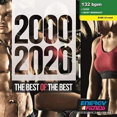 [Energy 4 Fitness] 2000-2020 The Best Of The Best (Mixed Compilation For Fitness & Workout) [2020]