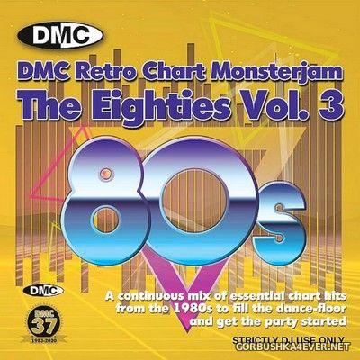 DMC Retro Chart Monsterjam - The Eighties vol 3 [2020] Mixed By DJ Lucien Vrolijk