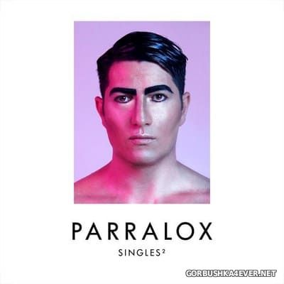 Parralox - Singles 2 [2020]